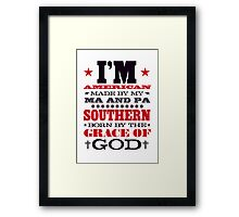 AMERICAN MADE SOUTHERN BORN Framed Print