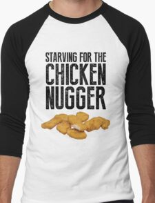 Starving for the chicken nugger - Black text Men's Baseball ¾ T-Shirt