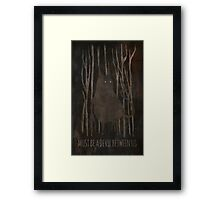 Must be a Devil Between Us Framed Print