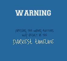 The Darkest Timeline by thefinalproblem