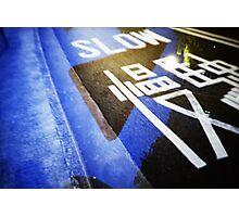 Slow! - Lomo Photographic Print