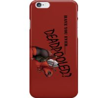 Deadpooled iPhone Case/Skin
