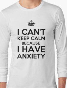 Keep Anxious Long Sleeve T-Shirt