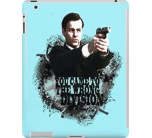 YOU CAME TO THE WRONG DIVISION! iPad Case/Skin