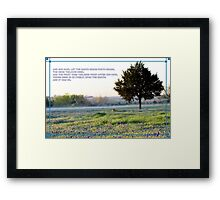 And, It Was So. Framed Print
