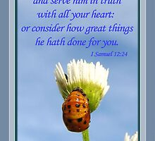 Serve Him in Truth With All Your Heart by aprilann