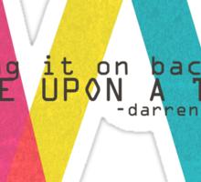 Once Upon A Time - Darren Criss (Listen Up Tour) Sticker
