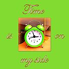 Time is on my side by ©The Creative  Minds