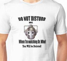 Do Not Disturb! Unisex T-Shirt