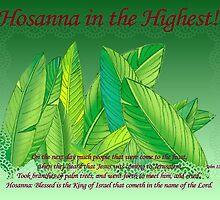 Hosanna in the Highest! by aprilann