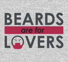 Beards Are For Lovers (Magenta) by BaconAndLegs