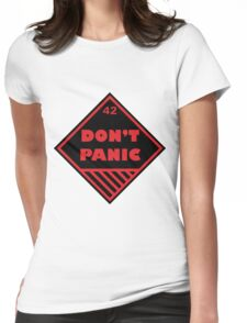 Don't Panic Shipping Placard Womens Fitted T-Shirt