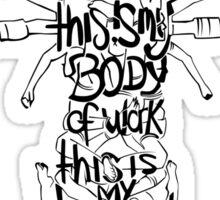 Body of work Sticker