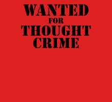 Wanted For Thought Crime Unisex T-Shirt