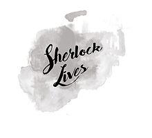 Sherlock Lives (BBC Sherlock Typography) by Cumberhugger