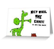 Phil the Giraffe Greeting Card