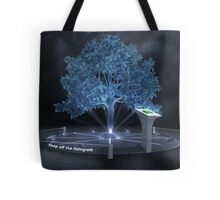 Keep off the hologram Tote Bag