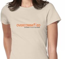 Overcommitted Official Logo Tee Womens Fitted T-Shirt