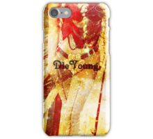 DieYoung iPhone Case/Skin