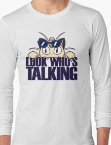 Look Who's Talking Long Sleeve T-Shirt