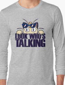 Look Who's Talking Long Sleeve T-Shirt