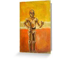 C3PO Greeting Card