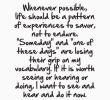 Savor life, don't endure it by GentryRacing