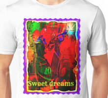 sweet dreams Unisex T-Shirt