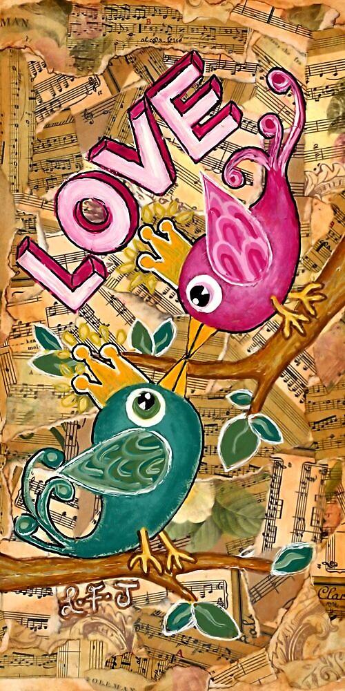 LOVE  by Lisa Frances Judd~QuirkyHappyArt