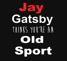 Old Sport Unisex T-Shirt