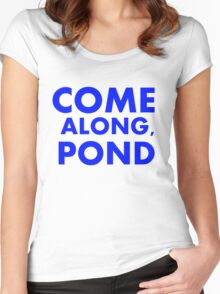 Come alond, Pond Women's Fitted Scoop T-Shirt