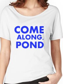 Come alond, Pond Women's Relaxed Fit T-Shirt
