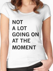 Taylor Swift - Not a Lot Going On at the Moment Women's Fitted Scoop T-Shirt