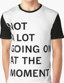 Taylor Swift - Not a Lot Going On at the Moment Graphic T-Shirt