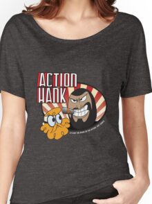 Action Hank says Women's Relaxed Fit T-Shirt