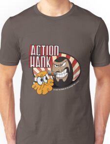 Action Hank says Unisex T-Shirt