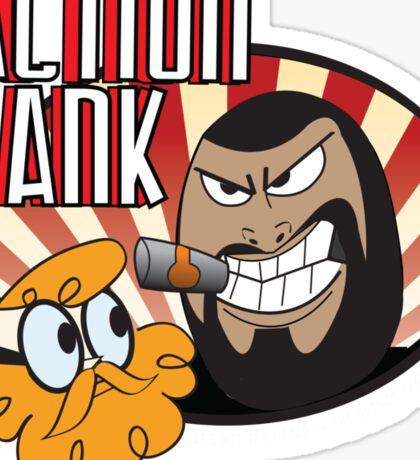 Action Hank says Sticker