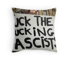 Fuck the Fucking Fascists Throw Pillow