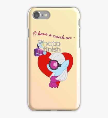 I have a crush on... Photo Finish iPhone Case/Skin
