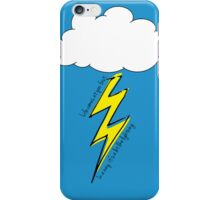 Life comes at you fast. In a way, it's a lot like lighting. iPhone Case/Skin