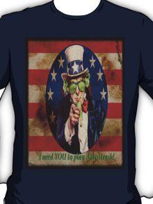 Uncle Sam Needs you to play Ameritrash T-Shirt