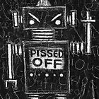 Pissed Off Bot by Roseanne Jones