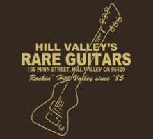 Hill Valley Rare Guitars - Rockin' Since '85 Chick by OnionSkin