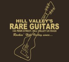 Hill Valley Rare Guitars - Rockin' Since... Chick by OnionSkin