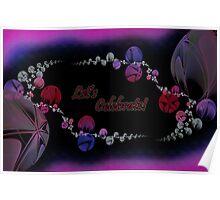 """""""Let's Celebrate"""" fractal greeting Poster"""