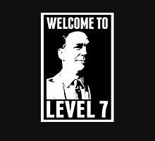 Welcome to Level 7 Unisex T-Shirt