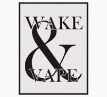 Wake & Vape by iamtyy