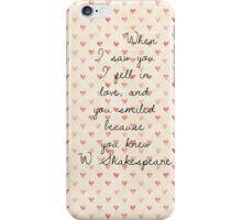 When I saw you I fell in love iPhone Case/Skin
