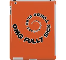 Omg That Fully Sick Turbo Uleh - Tee / Sticker Gag Design - Black iPad Case/Skin