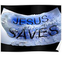 Jesus saves 2 Poster